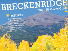 2019-20 BRECKENRIDGE VISITORS GUIDE