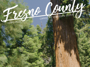 Fresno County Visitors Guide